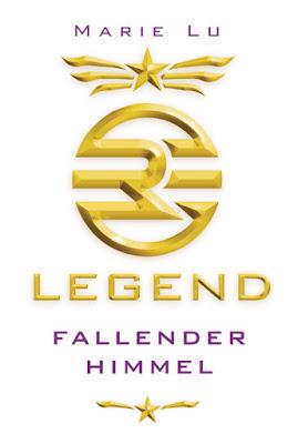 """""""Legend - Fallender Himmel"""" von Marie Lu, Jugendbuch, Fantasy"""