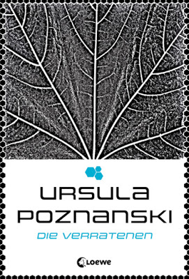 """""""Die Verratenen"""" von Ursula Poznanski, Jugendbuch, Fantasy"""