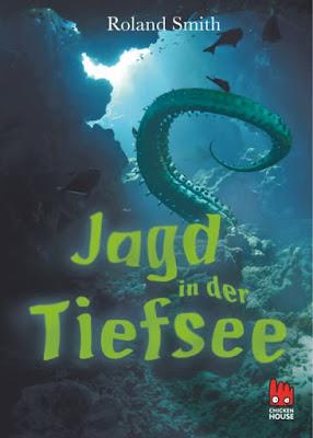 """""""Jagd in der Tiefsee"""" von Roland Smith, Jugendbuch"""