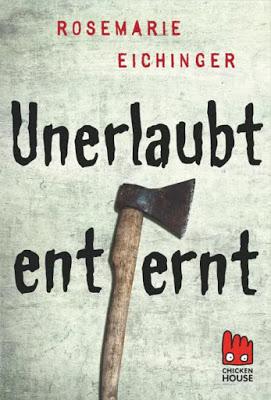"""""""Unerlaubt entfernt"""" von Rosemarie Eichinger, Thriller"""