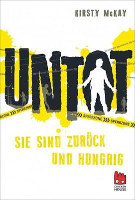 """""""Untot – Sie sind zurück und hungrig"""" von Kirsty McKay, Jugendbuch"""
