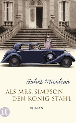 """""""Als Mrs. Simpson den König stahl"""" von Juliet Nicolson, Historischer Roman"""