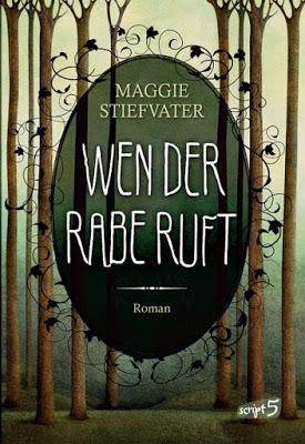 """""""Wen der Rabe ruft"""" von Maggie Stiefvater, Jugendbuch"""