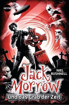 """""""Jack Morrow und das Grab der Zeit"""" von Niel Bushnell, Jugendbuch"""