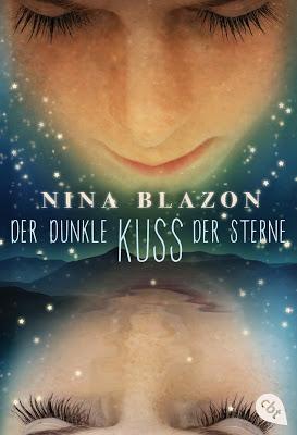 """""""Der dunkle Kuss der Sterne"""" von Nina Blazon, Jugendbuch"""