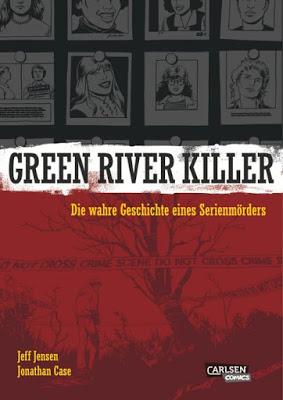 """""""Green River Killer"""" von Jeff Jensen und Jonathan Case"""
