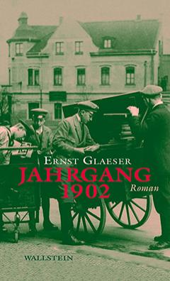 """""""Jahrgang 1902"""" von Ernst Glaeser, Roman"""