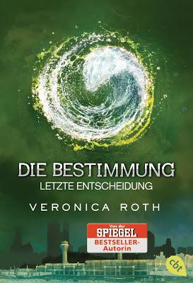 """""""Die Bestimmung - Letzte Entscheidung"""" von Veronica Roth, Jugendbuch"""