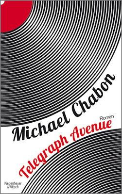 """Telegraph Avenue"" von Michael Chabon, Roman"