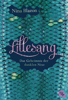 """""""Lillesang - Das Geheimnis der dunklen Nixe"""" von Nina Blazon, Jugendbuch"""