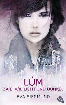 """""""Lúm - Zwei wie Licht und Dunkel"""" von Eva Siegmund, Jugendbuch"""
