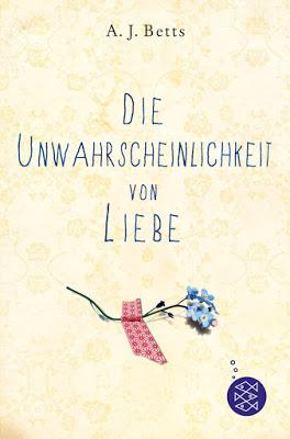 """""""Die Unwahrscheinlichkeit von Liebe"""" von A. J. Betts, Jugendbuch"""