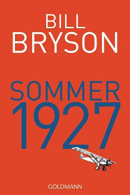 """""""Sommer 1927"""" von Bill Bryson, Roman"""