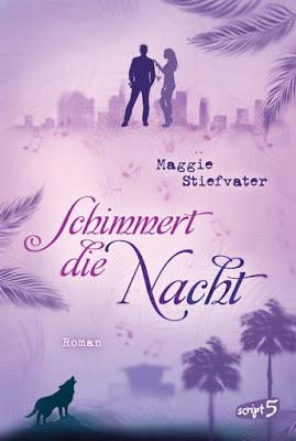 """""""Schimmert die Nacht"""" von Maggie Stiefvater, Jugendbuch"""