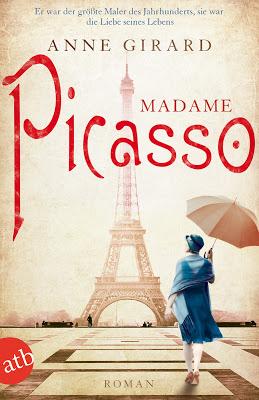 """Madame Picasso"" von Anne Girard, Roman"
