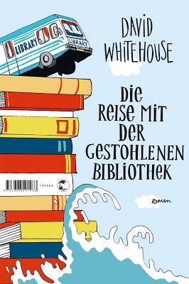 """""""Die Reise mit der gestohlenen Bibliothek"""" von David Whitehouse, Roman"""