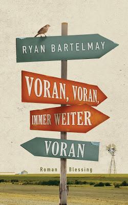"""""""Voran, voran, immer weiter voran"""" von Ryan Bartelmay, Roman"""