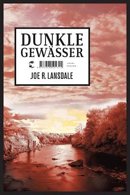 """""""Dunkle Gewässer"""" von Joe R. Landsdale, Krimi"""