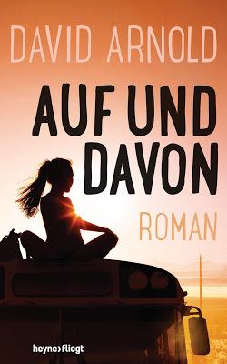 """""""Auf und davon"""" von David Arnold, Jugendbuch"""