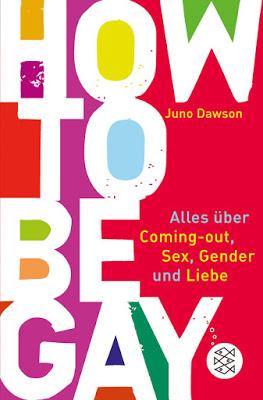 """""""How to Be Gay. Alles über Coming-out, Sex, Gender und Liebe"""" von James Dawson, Sachbuch"""