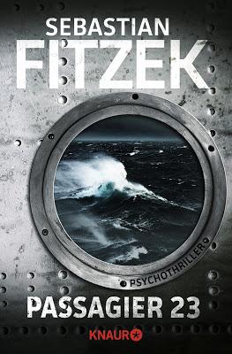 """""""Passagier 23"""" von Sebastian Fitzek, Thriller"""
