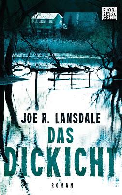 """""""Das Dickicht"""" von Joe R. Landsdale, Thriller"""