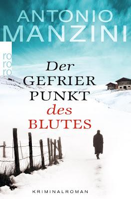 """""""Der Gefrierpunkt des Blutes"""" von Antonio Manzini, Krimi"""