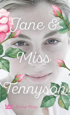 """""""Jane & Miss Tennyson"""" von Emma Mills, Jugendbuch"""