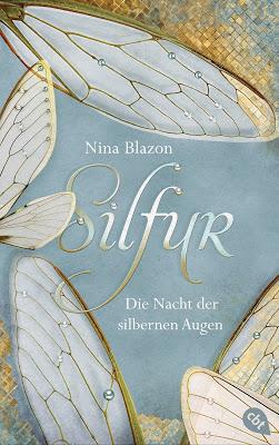 """""""Silfur - Die Nacht der silbernen Augen"""" von Nina Blazon, Jugendbuch"""