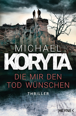 """""""Die mir den Tod wünschen"""" von Michael Koryta, Thriller"""