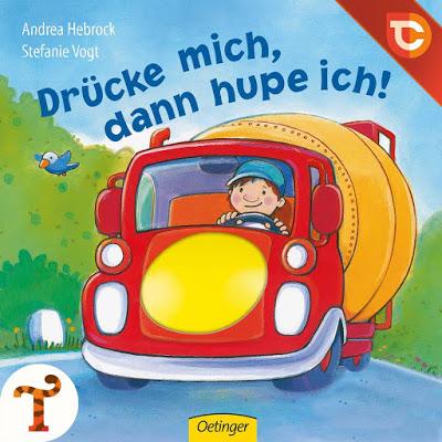 """""""Drücke mich, dann hupe ich!"""" von Stefanie Vogt und Andrea Hebrock"""