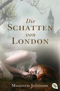 """""""Die Schatten von London"""" von Maureen Johnson , Jugendbuch"""