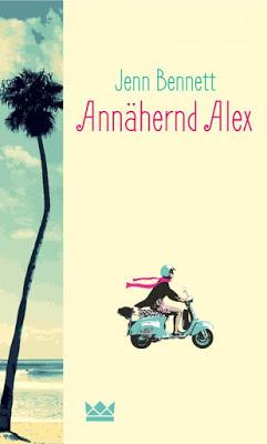 """""""Annähernd Alex"""" von Jenn Bennett, Jugendbuch"""