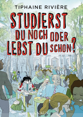 """""""Studierst du noch oder lebst du schon?"""" von Tiphaine Rivière, Graphic Novel"""