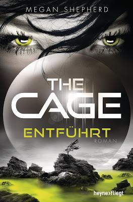 """""""The Cage - Entführt"""" von Megan Shepherd, Jugendbuch"""