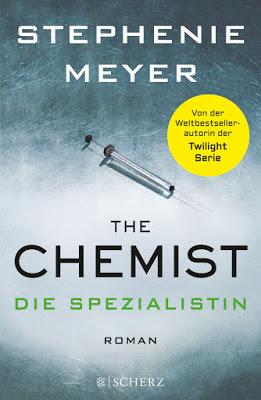 """""""The Chemist - Die Spezialistin"""" von Stephenie Meyer, Thriller"""