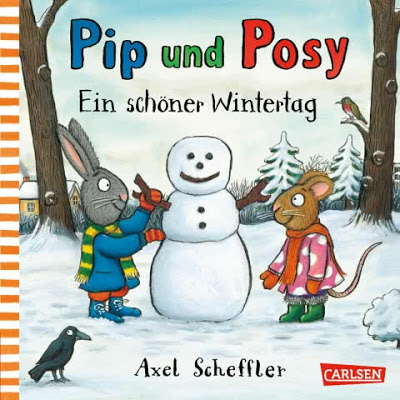 """""""Pip und Posy: Ein schöner Wintertag"""" von Axel Scheffler, Kinderbuch"""
