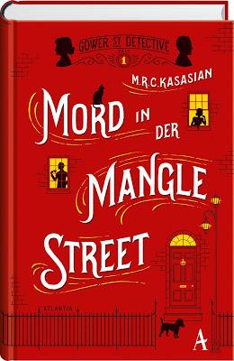 """""""Mord in der Mangle Street"""" von M.R.C. Kasasian, Krimi"""