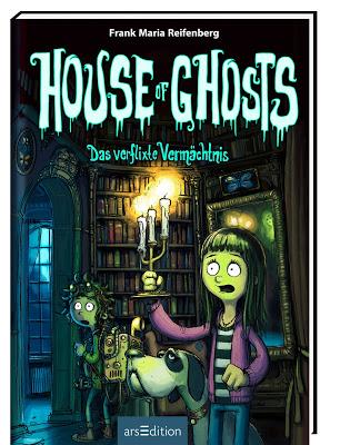 """""""House of Ghosts – Das verflixte Vermächtnis"""" von Frank M. Reifenberg, Kinderbuch"""
