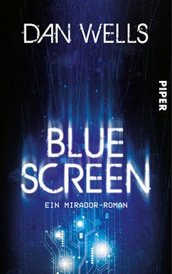 """""""Bluescreen"""" von Dan Wells, SciFi"""