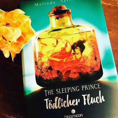 The Sleeping Prince - Tödlicher Fluch von Melinda Salisbury, Jugendbuch