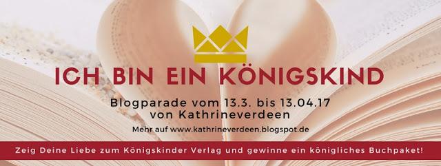 Blogparade #ichbineinKönigskind