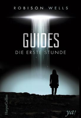 """""""Guides - Die erste Stunde"""" von Robison Wells, Jugendbuch"""