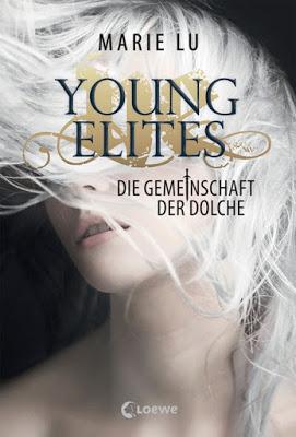 """""""Young Elites - Die Gemeinschaft der Dolche"""" von Marie Lu, Jugendbuch"""
