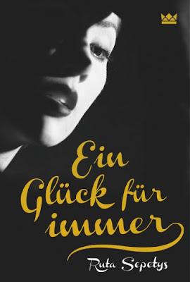 """""""Ein Glück für immer"""" von Ruta Sepetys, Jugendbuch"""