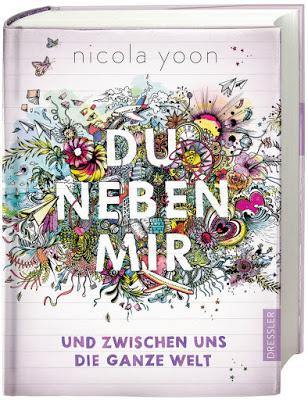 Du neben mir und zwischen uns die ganze Welt - Nicola Yoon, Jugendbuch