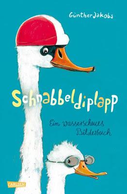 """Schnabbeldiplapp - Ein wasserscheues Bilderbuch"""" von Günther Jakobs, Kinderbuch"""