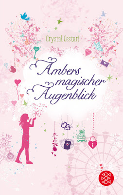 """""""Ambers magischer Augenblick"""" von Crystal Cestari, Jugendbuch"""