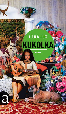"""Kukolka"" von Lana Lux, Roman"