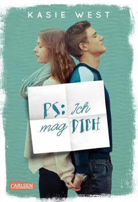 """""""PS: Ich mag dich"""" von Kasie West, Jugendbuch"""